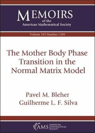 The Mother Body Phase Transition in the Normal Matrix Model - Pavel M. Bleher