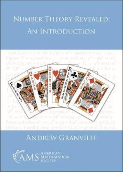 Number Theory Revealed - Andrew Granville