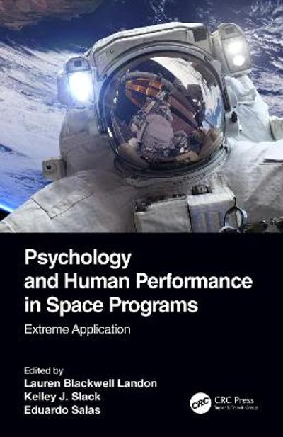Psychology and Human Performance in Space Programs - Lauren Blackwell Landon