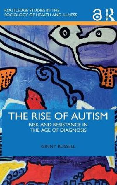 The Rise of Autism - Ginny Russell