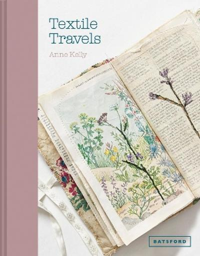 Textile Travels - Anne Kelly