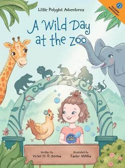 A Wild Day at the Zoo - Victor Dias de Oliveira Santos