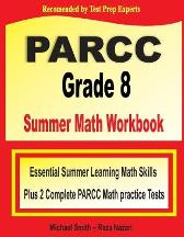 PARCC Grade 8 Summer Math Workbook - Michael Smith Reza Nazari