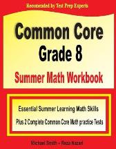 Common Core Grade 8 Summer Math Workbook - Michael Smith Reza Nazari