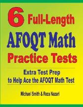 6 Full-Length AFOQT Math Practice Tests - Michael Smith Reza Nazari