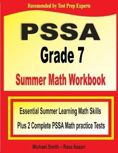 PSSA Grade 7 Summer Math Workbook - Michael Smith