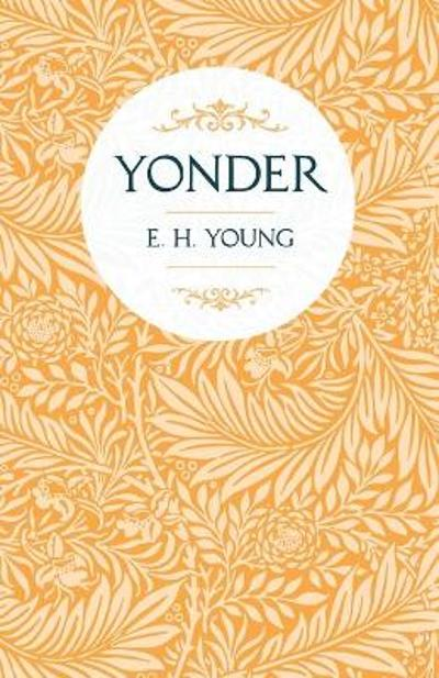 Yonder - E H Young