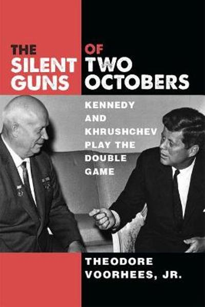 The Silent Guns of Two Octobers - Theodore Voorhees