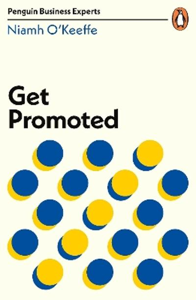 Get Promoted - Niamh O'Keeffe