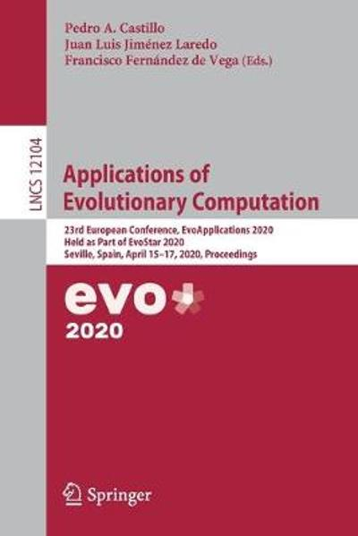 Applications of Evolutionary Computation - Pedro A. Castillo