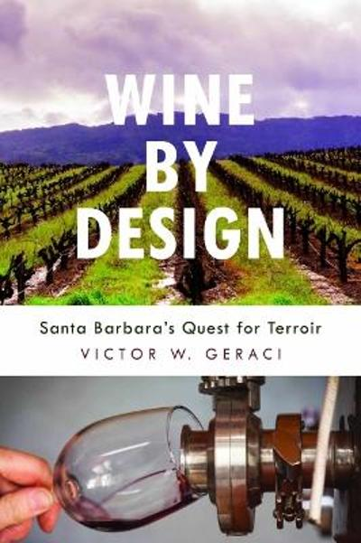 Wine By Design - Victor W. Geraci