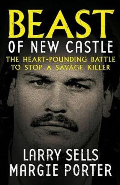 Beast Of New Castle - Larry Sells