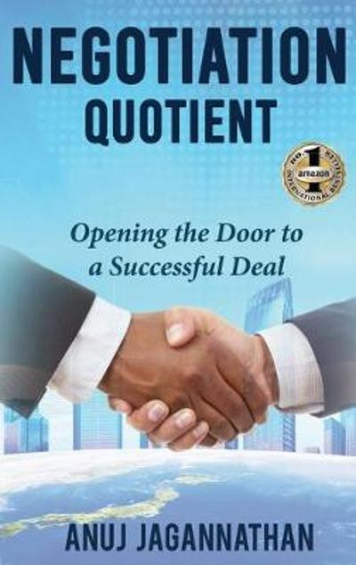 Negotiation Quotient - Anuj Jagannathan