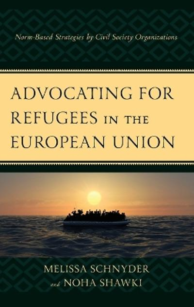 Advocating for Refugees in the European Union - Melissa Schnyder