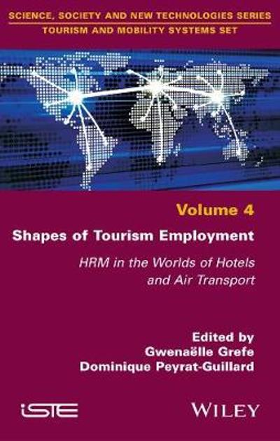 Shapes of Tourism Employment - Gwenaelle Grefe