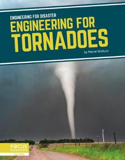 Engineering for Disaster: Engineering for Tornadoes - Marne Ventura