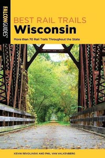 Best Rail Trails Wisconsin - Kevin Revolinski