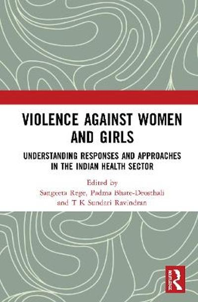 Violence against Women and Girls - Sangeeta Rege