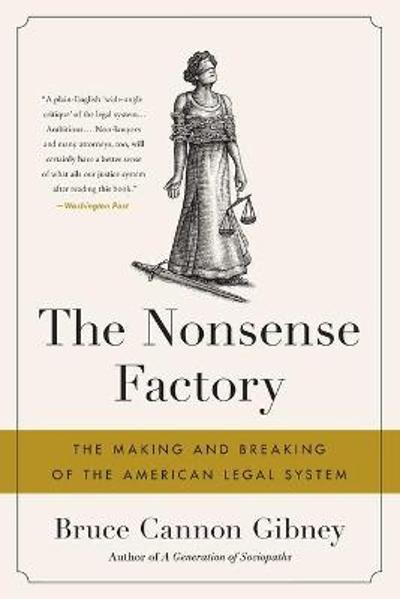 The Nonsense Factory - Bruce Cannon Gibney