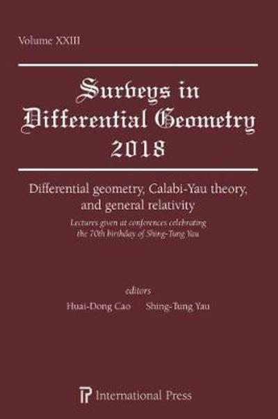Differential geometry, Calabi-Yau theory, and general relativity - Huai-Dong Cao
