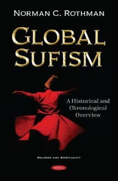 Global Sufism - Norman C. Rothman