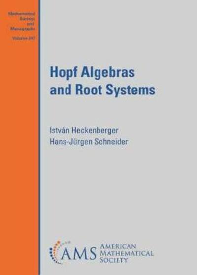 Hopf Algebras and Root Systems - Istvan Heckenberger