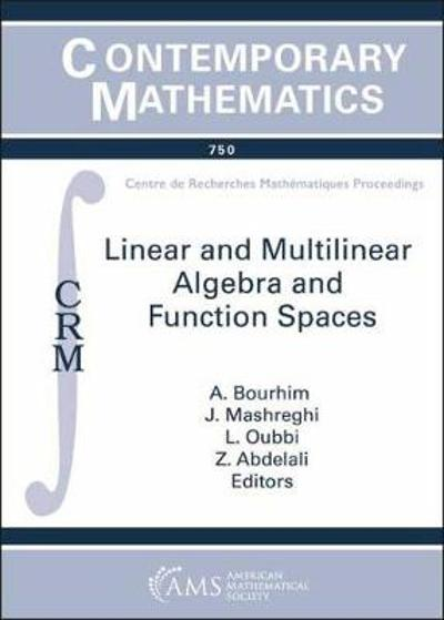 Linear and Multilinear Algebra and Function Spaces - A. Bourhim