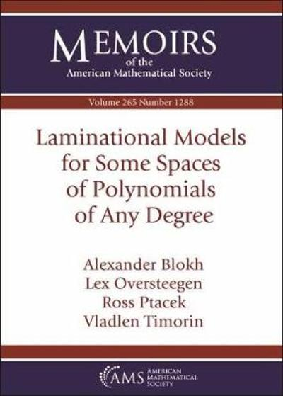 Laminational Models for Some Spaces of Polynomials of Any Degree - Alexander Blokh