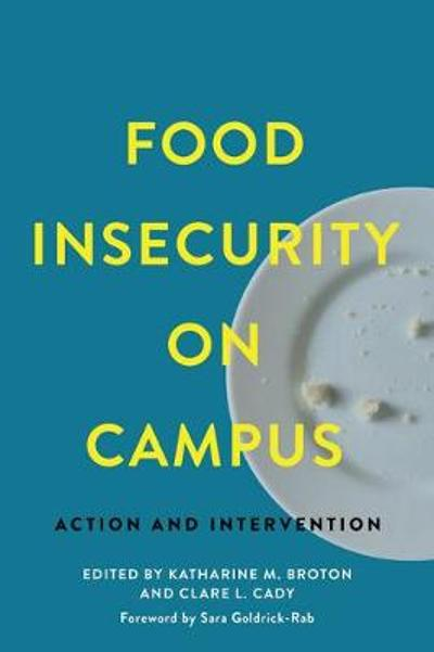 Food Insecurity on Campus - Katharine M. Broton