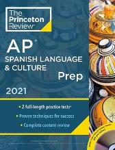 Princeton Review AP Spanish Language and Culture Prep, 2021 - Princeton Review