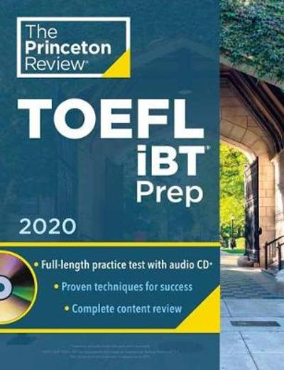 Princeton Review TOEFL iBT Prep with Audio CD, 2020 - Princeton Review