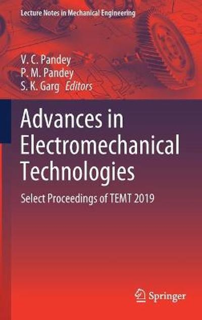 Advances in Electromechanical Technologies - V. C. Pandey