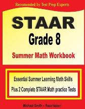STAAR Grade 8 Summer Math Workbook - Michael Smith Reza Nazari