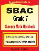 SBAC Grade 7 Summer Math Workbook - Michael Smith Reza Nazari