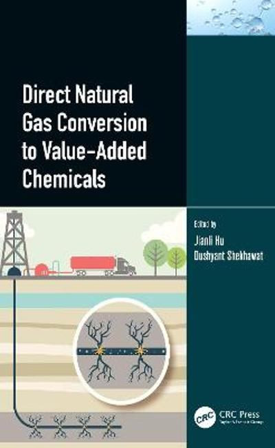 Direct Natural Gas Conversion to Value-Added Chemicals - Jianli Hu