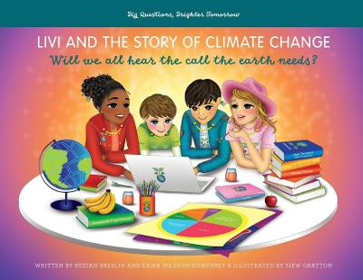 Livi and the Story of Climate Change - Erika Nilsson-Humphrey