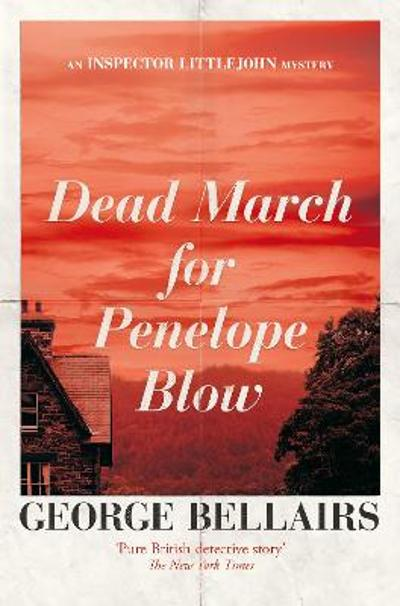 Dead March for Penelope Blow - George Bellairs