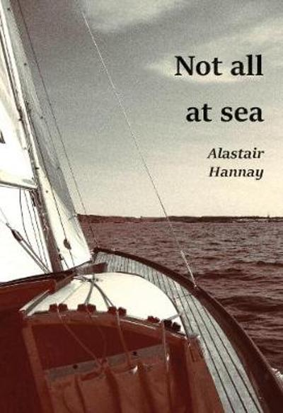 Not all at sea - Alastair Hannay