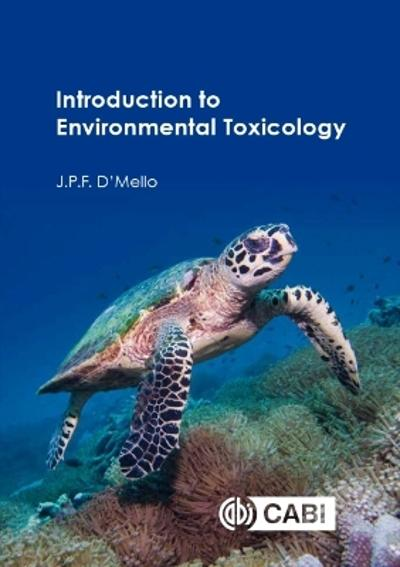 Introduction to Environmental Toxicology - J P F D'Mello
