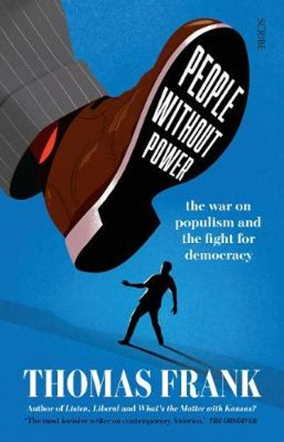 People Without Power - Thomas Frank