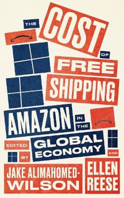 The Cost of Free Shipping - Jake Alimahomed-Wilson
