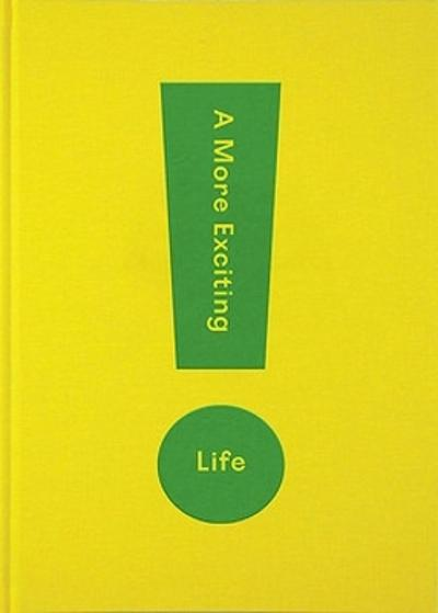 A More Exciting Life - The School of Life