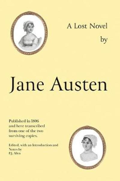 Jane Austen's Lost Novel - Jane Austen