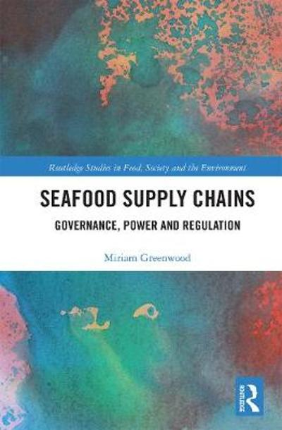Seafood Supply Chains - Miriam Greenwood