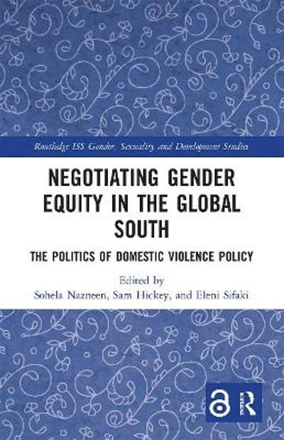 Negotiating Gender Equity in the Global South - Sohela Nazneen