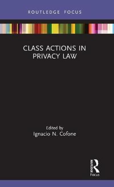 Class Actions in Privacy Law - Ignacio N. Cofone