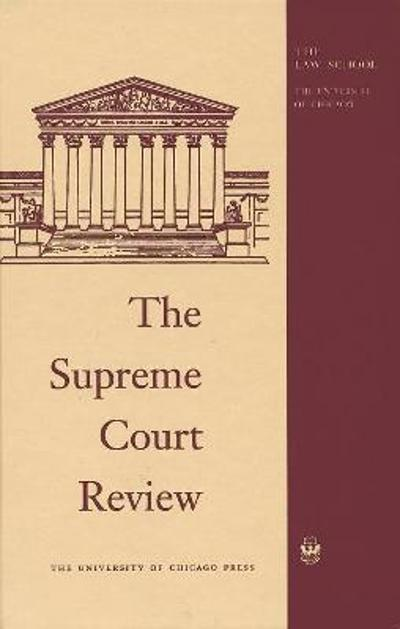 The Supreme Court Review, 2019 - David A. Strauss