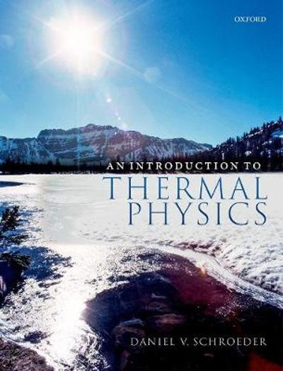 An Introduction to Thermal Physics - Daniel V. Schroeder