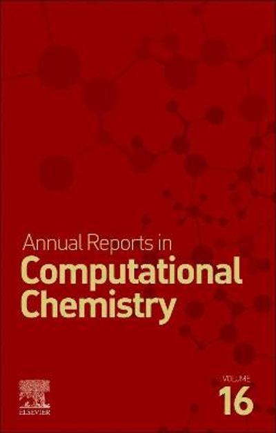 Annual Reports on Computational Chemistry - David A. Dixon