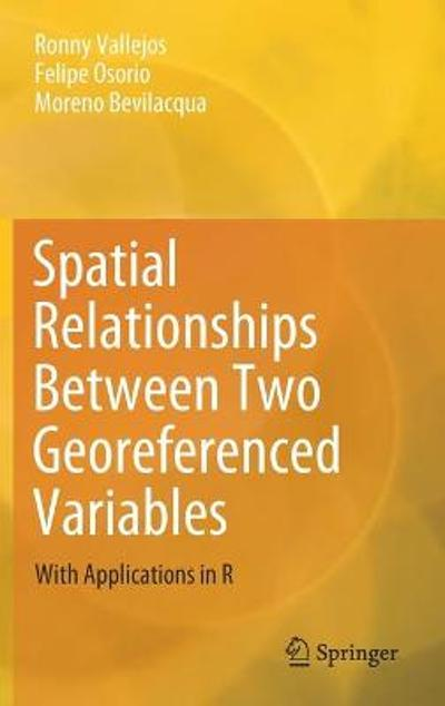 Spatial Relationships Between Two Georeferenced Variables - Ronny Vallejos